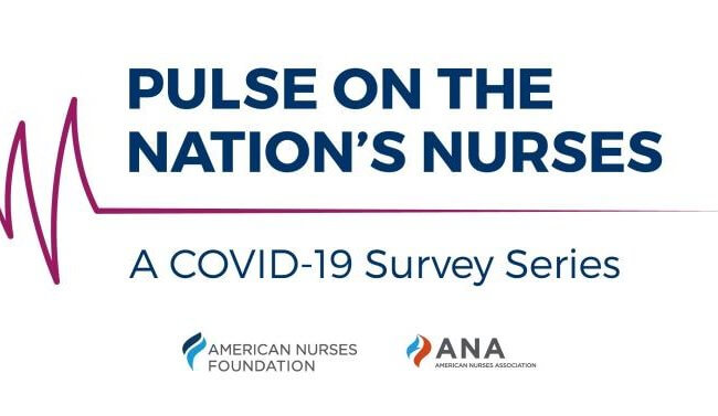 Pulse on the Nation's Nurses: A COVID-19 Survey Series